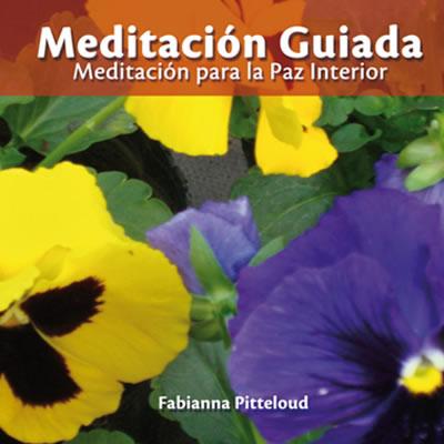 Meditaci n guiada meditaci n para la paz interior for Meditacion paz interior