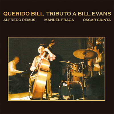 Querido Bill Tributo a Bill Evans